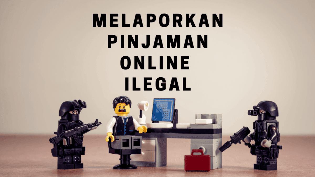 Cara Melaporkan Aplikasi Pinjaman Online Ilegal Ke Ojk Pinjaman Online Investasi Keuangan Asuransi Duwitmu