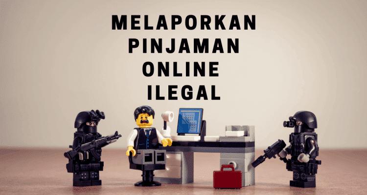 Cara Melaporkan Aplikasi Pinjaman Online Ilegal Ke Ojk